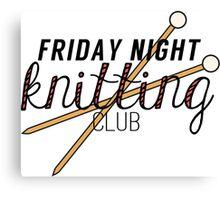 Friday Night Knitting Club Canvas Print