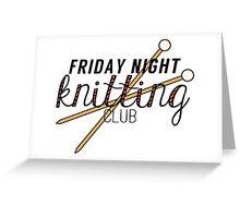 Friday Night Knitting Club Greeting Card