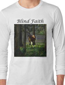 Blind Faith Long Sleeve T-Shirt