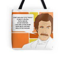 I'm Ron Burgundy? Tote Bag