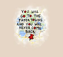 Paper Towns: Quote3 Unisex T-Shirt