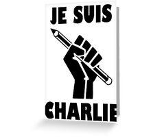 JE SUIS CHARLIE Greeting Card