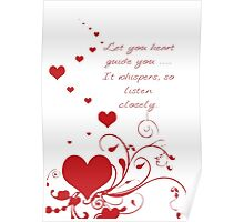 Let Your Heart Guide You Valentine Message Poster