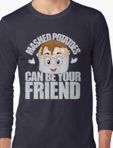 Weird Al Lyrics - Mashed Potatoes Can Be Your Friend Long Sleeve T-Shirt