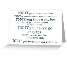 today~ Greeting Card