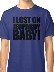 Weird Al - I lost on Jeopardy! (Black) Classic T-Shirt