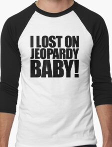 Weird Al - I lost on Jeopardy! (Black) Men's Baseball ¾ T-Shirt