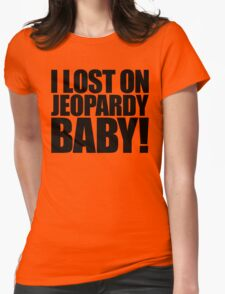 Weird Al - I lost on Jeopardy! (Black) Womens Fitted T-Shirt