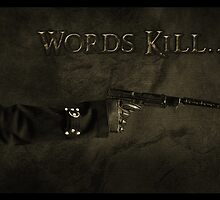 Words Kill by techniQx