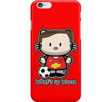 What's Up Wazza iPhone Case/Skin