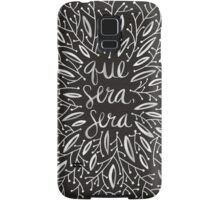 Whatever Will Be, Will Be (Black & White Palette) Samsung Galaxy Case/Skin