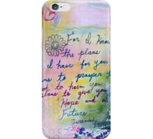 Plans to Prosper You  iPhone Case/Skin
