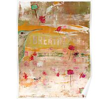 BREATHE inspirational contemporary abstract painting Poster