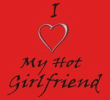 I Love My Hot Girlfriend! by SarahEricD
