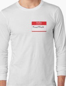 Roonil Wazlib Long Sleeve T-Shirt