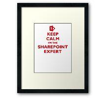 Keep Calm I'm the SharePoint Expert Framed Print