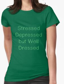 Stressed dressed but well dressed Green Mint Womens Fitted T-Shirt