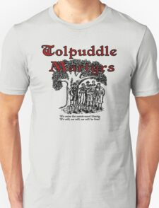 Tolpuddle Martyrs T-Shirt