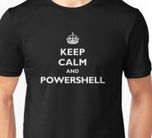 Keep Calm And PowerShell - White Text Unisex T-Shirt
