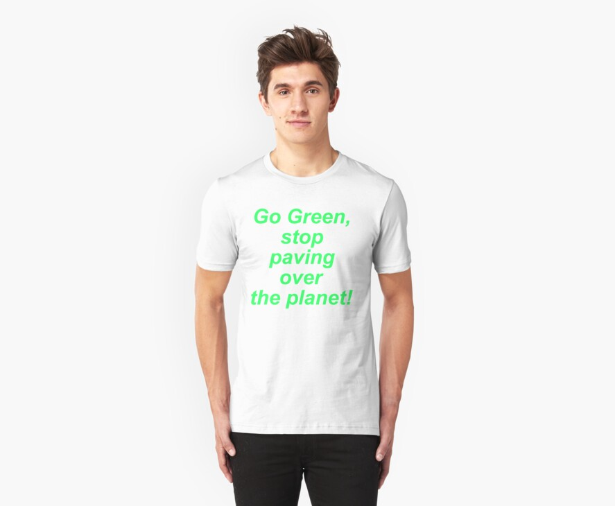 Stop Paving Over the Planet! by Paul Martin