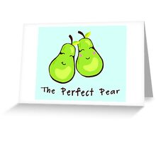 The Perfect Pear-Pair  Greeting Card
