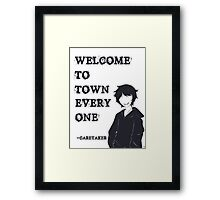 Welcome To Town Everyone Framed Print