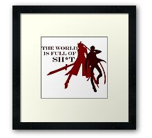 The World is Full of Sh*t Framed Print