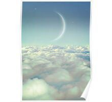 Dream Above The Clouds (Crescent Moon) Poster