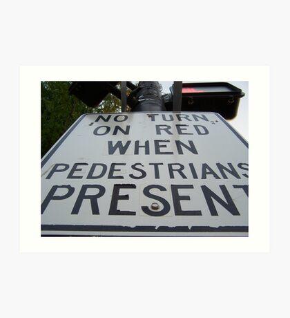 No Turn on Red Art Print