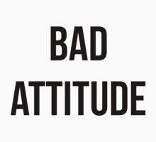 Bad Attitude by TimeLadyF