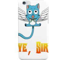 Aye, Sir! w/ text iPhone Case/Skin