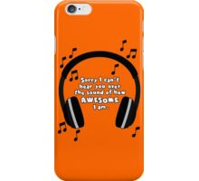 Sound of Awesome iPhone Case/Skin
