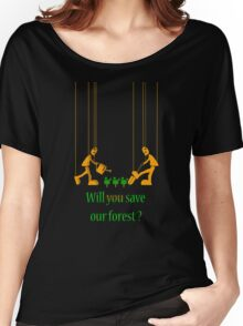 Will you save our forest? Women's Relaxed Fit T-Shirt