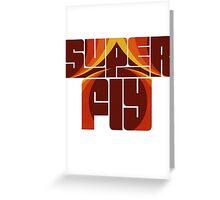 Syper fly Greeting Card