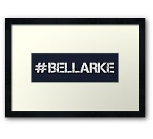 #BELLARKE (White Text) Framed Print