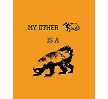 My Other Badger Is A Honey Badger Photographic Print