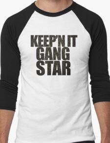Keep'n it gangster Men's Baseball ¾ T-Shirt