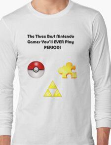 Nintendo's Best Three Games Long Sleeve T-Shirt