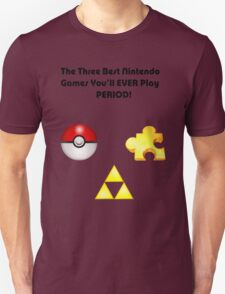 Nintendo's Best Three Games Unisex T-Shirt