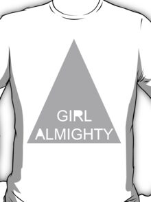 Girl Almighty - Gray graphic tee T-Shirt