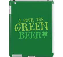 I pour the GREEN BEER! cute St Patricks day Design iPad Case/Skin