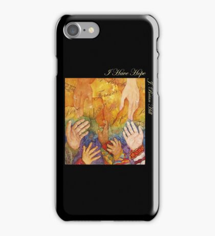 I Have Hope Cover iPhone Case/Skin