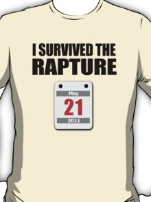 I Survived The Rapture (May 2011) T-Shirt