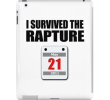 I Survived The Rapture (May 2011) iPad Case/Skin