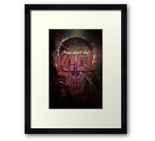 Commandment 6 - Thou Shalt Not Kill Framed Print