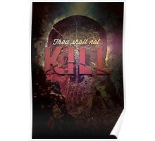 Commandment 6 - Thou Shalt Not Kill Poster