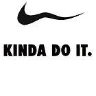 Kinda Do It by Ryan Adams