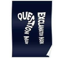 Question Mark Exclamation Mark (white design) Poster