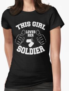 This girl lover her SOLDIER T-Shirt