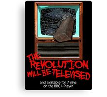 Revolution Will Be Televised Canvas Print